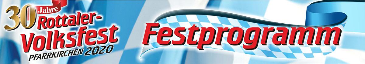 Festprogramm des Rottaler Volksfests 2020